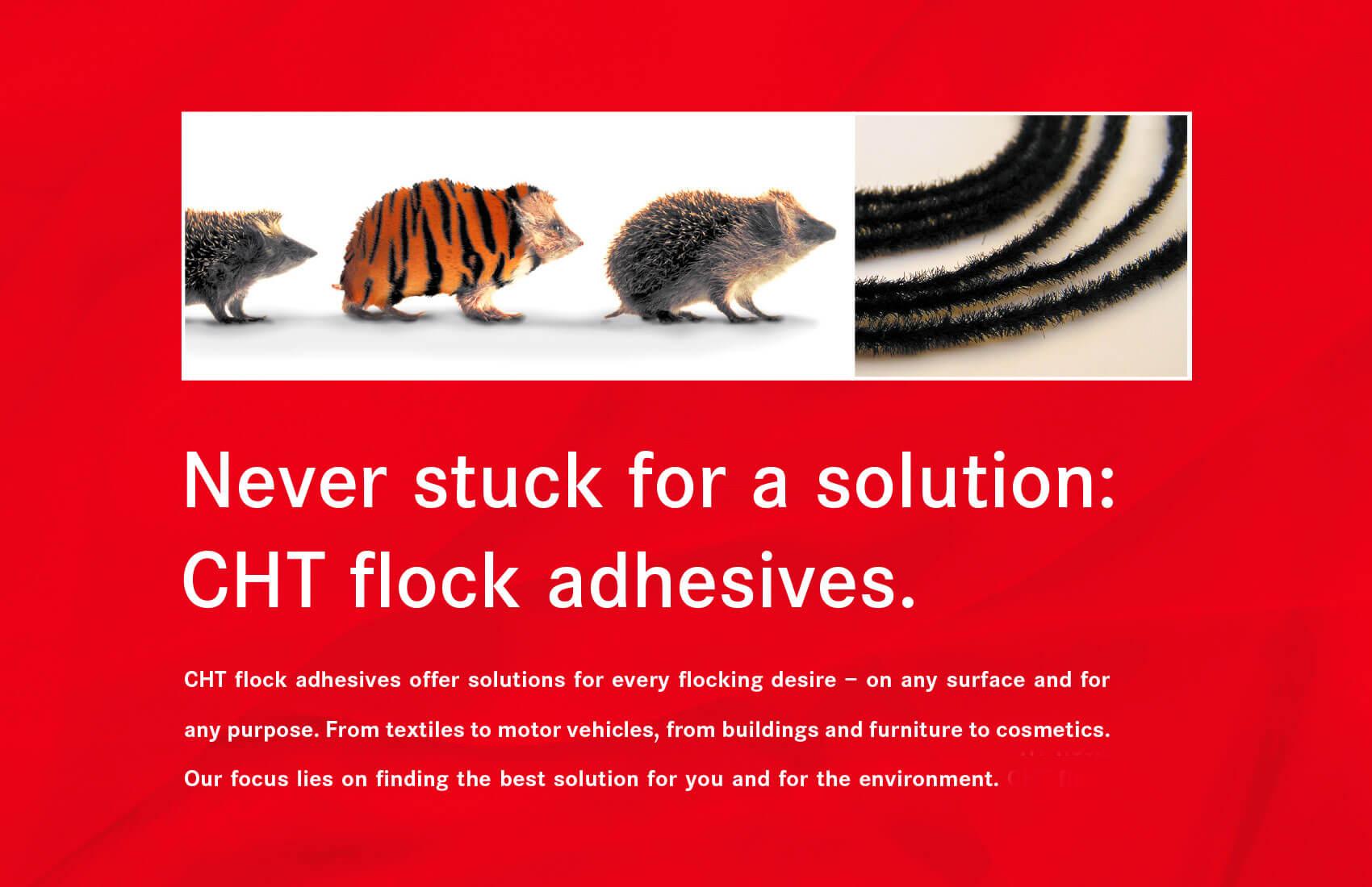 Ein Igel mit Tigerfell stellt für die Beflockungsprodukte von CHT: alles ist möglich.